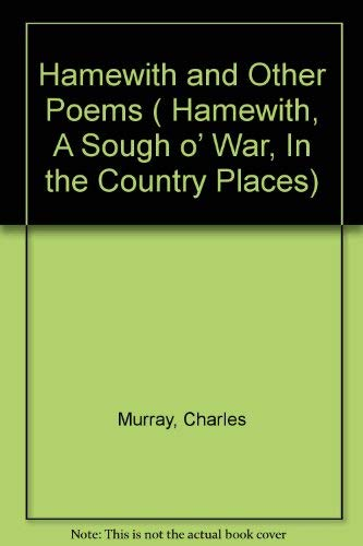 9780094514201: Hamewith and Other Poems (