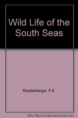 9780094516809: Wild Life of the South Seas