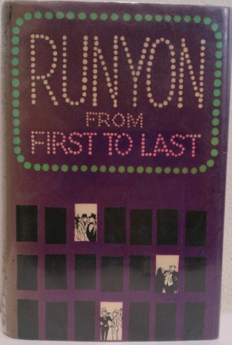9780094517301: Runyon from First to Last