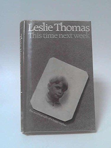 9780094520509: This Time Next Week (Biography and Memoirs) (Biography & Memoirs)