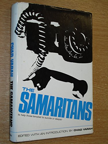 9780094521407: Samaritans, The: To Help Those Tempted to Suicide or Despair
