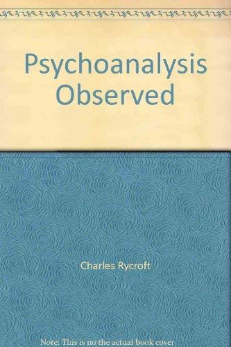 9780094523906: Psychoanalysis Observed