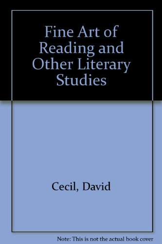 9780094528307: Fine Art of Reading and Other Literary Studies