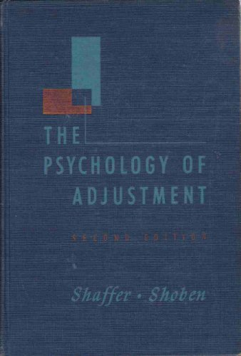 The Psychology of Adjustment: a Dynamic and: L. F. &