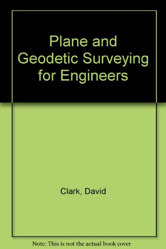 9780094543805: Plane and Geodetic Surveying for Engineers