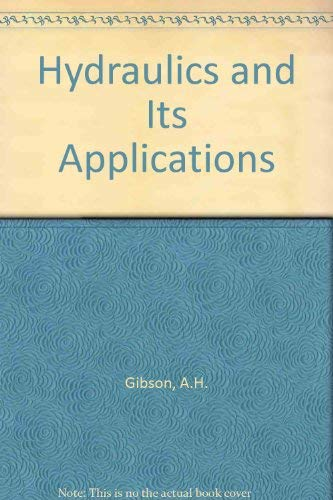 9780094547605: Hydraulics and Its Applications