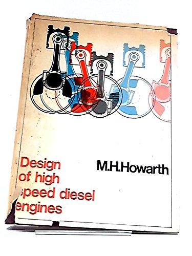 9780094548404: Design of High Speed Diesel Engines