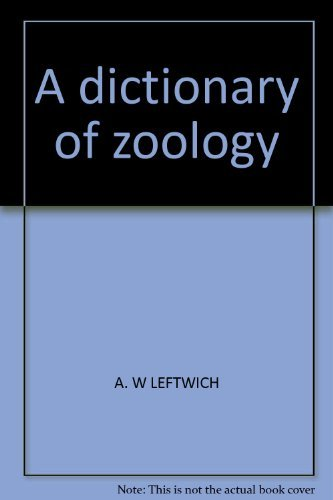 9780094549722: A dictionary of zoology