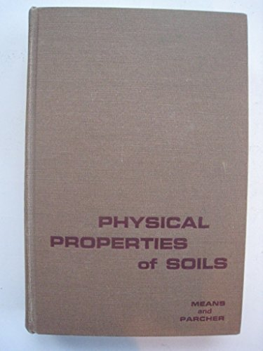 9780094550605: Physical Properties of Soils: Their Determination, Interpretation and Significance