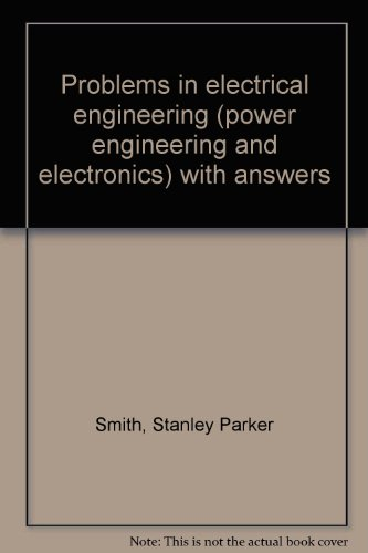 9780094554016: Problems in electrical engineering (power engineering and electronics) with answers