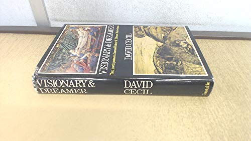 9780094556102: Visionary & dreamer: Two poetic painters: Samuel Palmer & Edward Burne-Jones