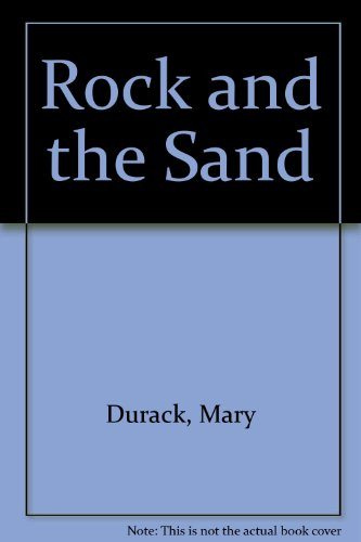 9780094557109: The rock and the sand