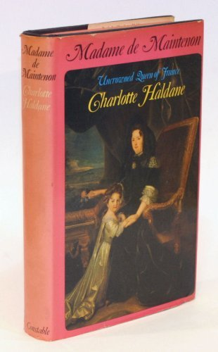 9780094557505: Madame De Maintenon: Uncrowned Queen of France