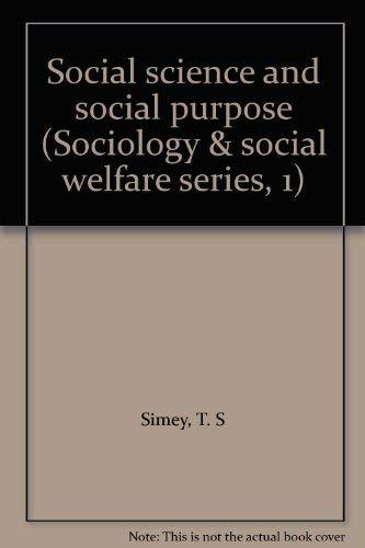 9780094559608: Social science and social purpose (Sociology & social welfare series, 1)