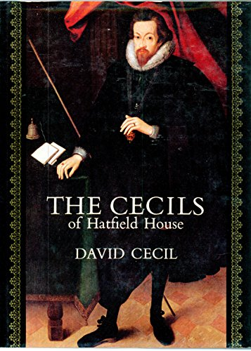 9780094562103: The Cecils of Hatfield House