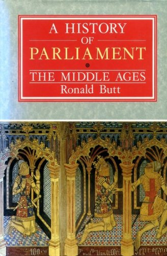 A History of Parliament: The Middle Ages