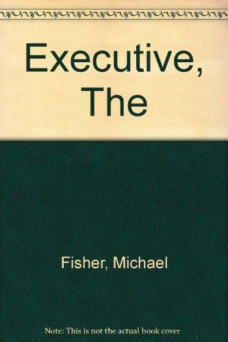9780094563902: The Executive