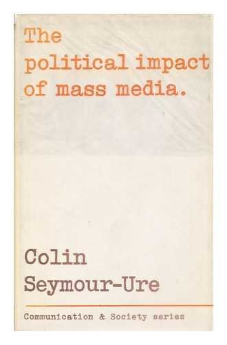 9780094577602: Political Impact of Mass Media (Communication and society)