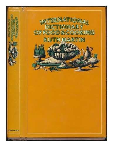 9780094579606: International dictionary of food and cooking