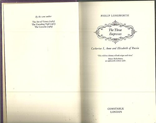9780094580404: The Three Empresses: Catherine I, Anne and Elizabeth of Russia