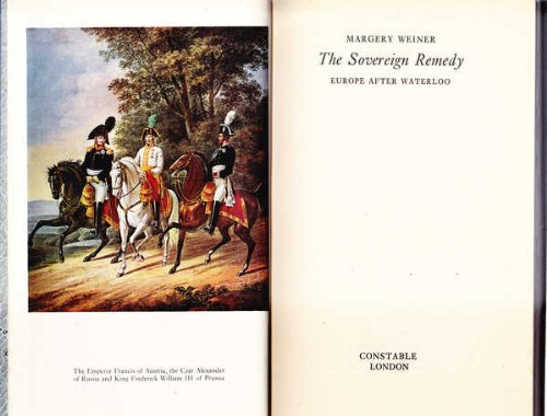 9780094581005: The sovereign remedy: Europe after Waterloo