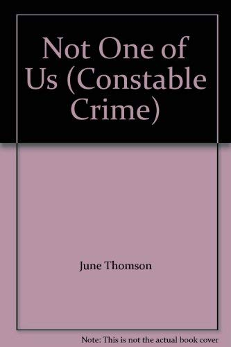 9780094588103: Not One Of Us (Constable crime)