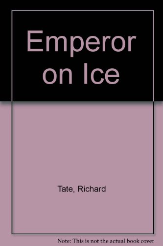 THE EMPEROR ON ICE