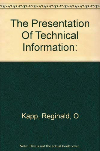 9780094590700: The presentation of technical information