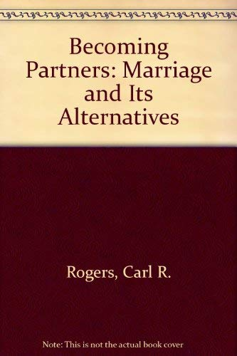 9780094591301: Becoming Partners: Marriage and Its Alternatives