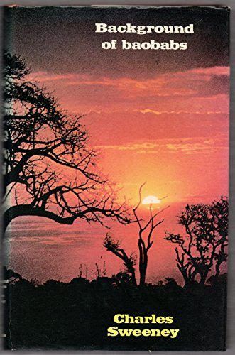 Background of baobabs: R. Charles H Sweeney