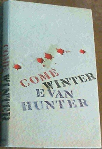 9780094592902: Come Winter