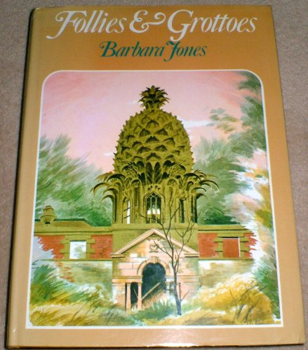 9780094593503: Follies And Grottoes (Art & Architecture)