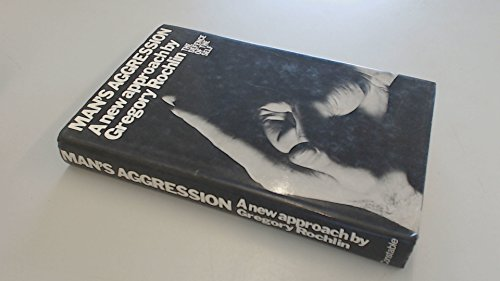 9780094593800: Man's Aggression: The Defence of the Self
