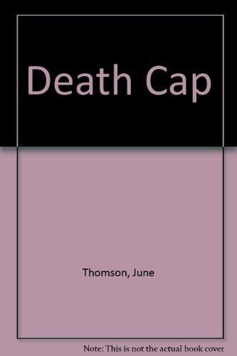 9780094594203: Death Cap