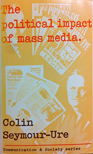 9780094596603: The Political Impact of Mass Media