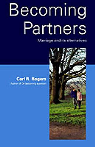 9780094597105: Becoming Partners: Marriage and Its Alternatives (Psychology/self-help)