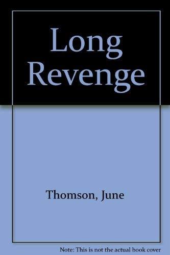 9780094597402: The long revenge