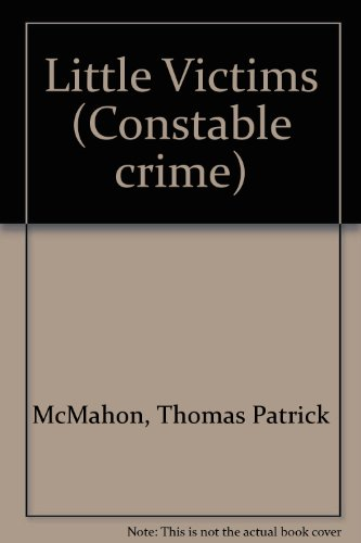 9780094597907: Little Victims (Constable crime)