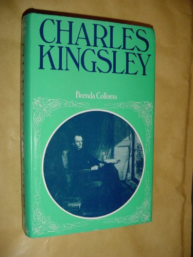 9780094600201: Charles Kingsley: The Lion of Eversley