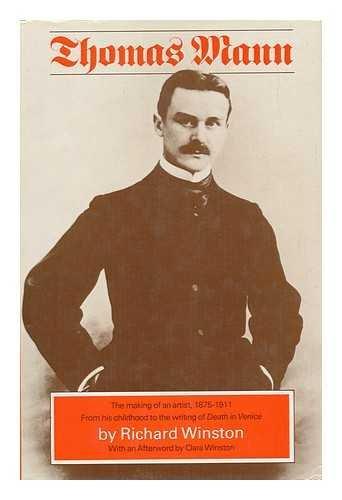 9780094600607: Thomas Mann: The Making of an Artist, 1875-1911