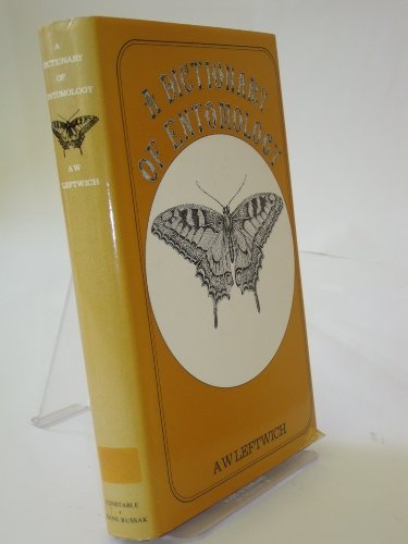 9780094600706: A Dictionary of Entomology