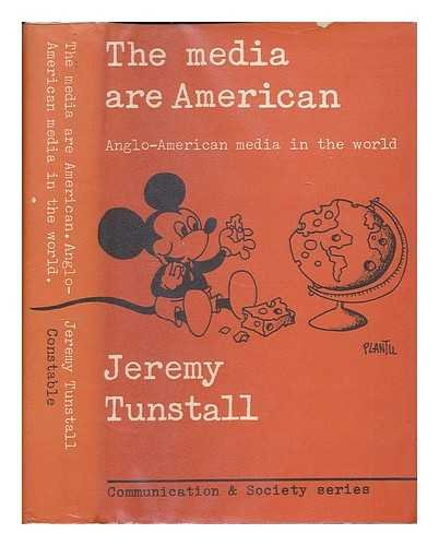 9780094602601: The media are American: Anglo-American media in the world (Communication and society)