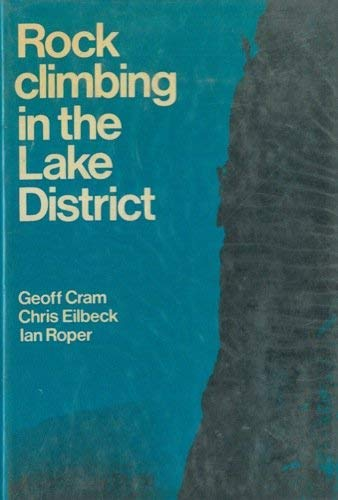 9780094602700: Rock climbing in the Lake District: An illustrated guide to selected climbs in the Lake District