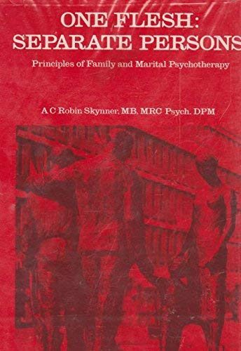 9780094606104: One Flesh, Separate Persons: Principles of Family and Marital Psychotherapy