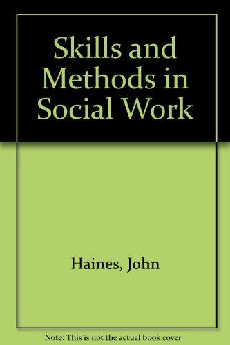 9780094607200: Skills and methods in social work