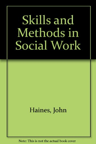 9780094607200: Skills and methods in social work