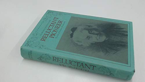 Reluctant Pioneer the Life of Elizabeth Wordsworth
