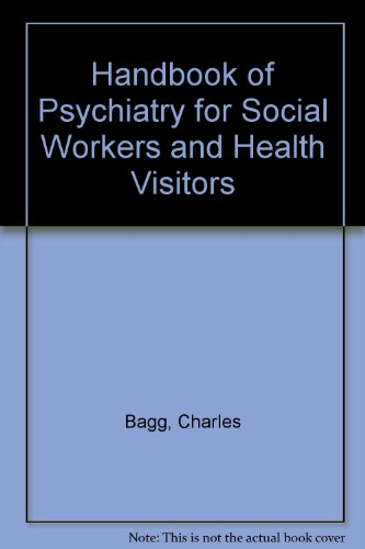 9780094615205: Handbook of Psychiatry for Social Workers and Health Visitors