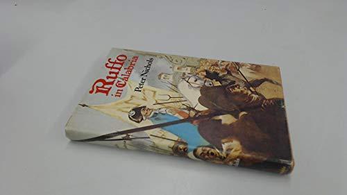 9780094616806: Ruffo in Calabria: A true novel