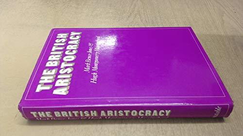 9780094617803: The British Aristocracy